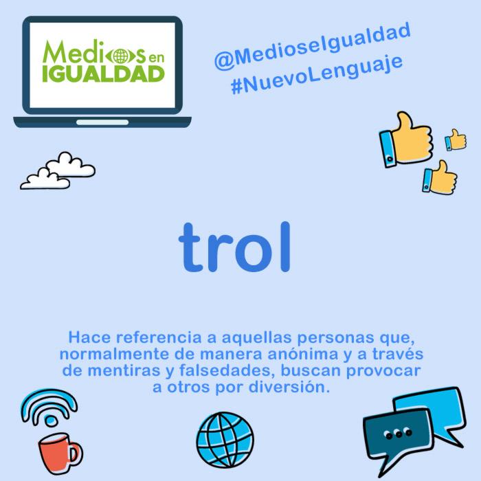 #NuevoLenguaje Trol